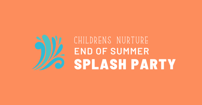 End of Summer Splash Party