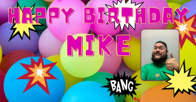 Happy Birthday Pastor Mike! image