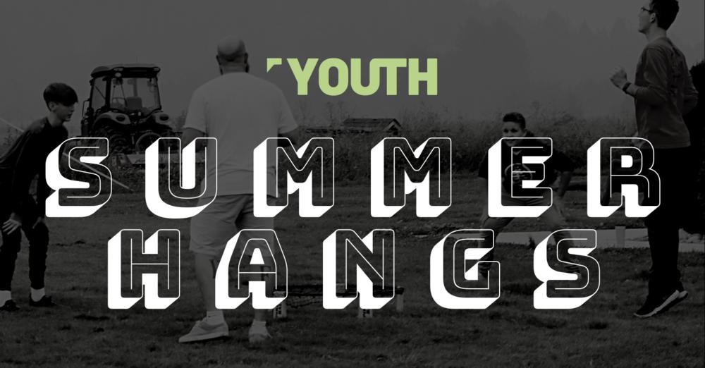 YOUTH | Summer Hangs