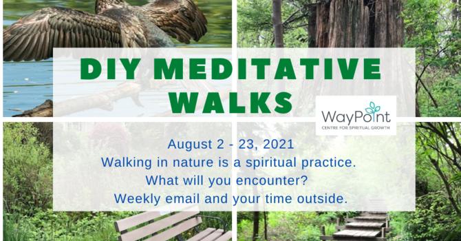 DIY Meditative Walks in August image