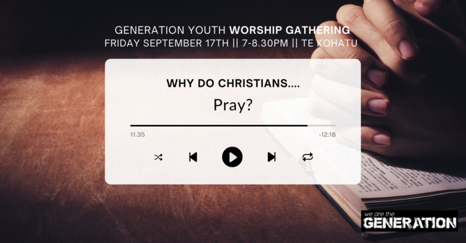 Generation Youth: Worship Gathering