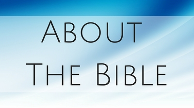 ... About the Bible
