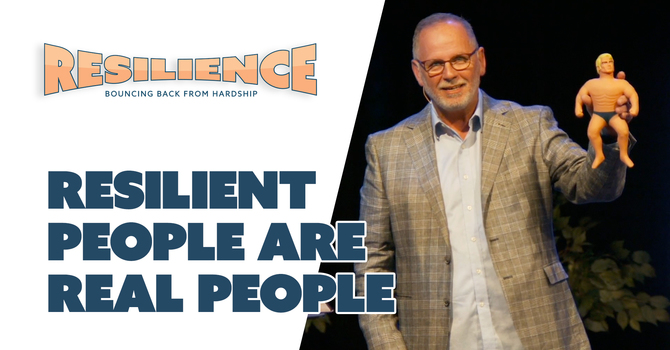Resilient People Are Real People