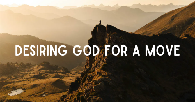 Desiring God for a Move