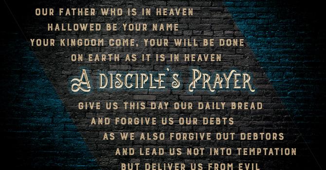 A Disciple's Prayer