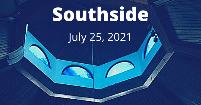 This Week at Southside (7.25.21) image