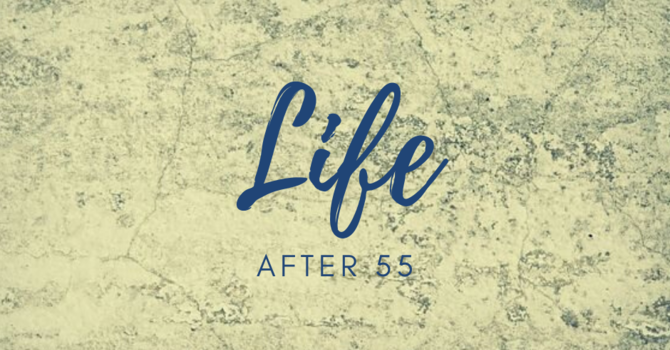 Life After 55