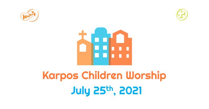 210725 Elementary Sunday Worship