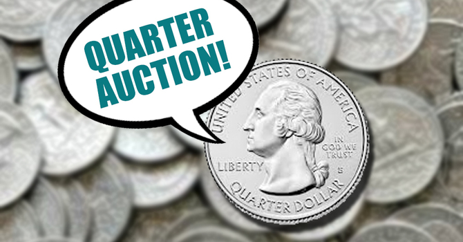 Quarter Auction Fundraiser