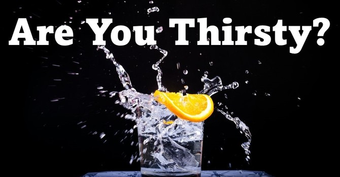 Are You Thirsty