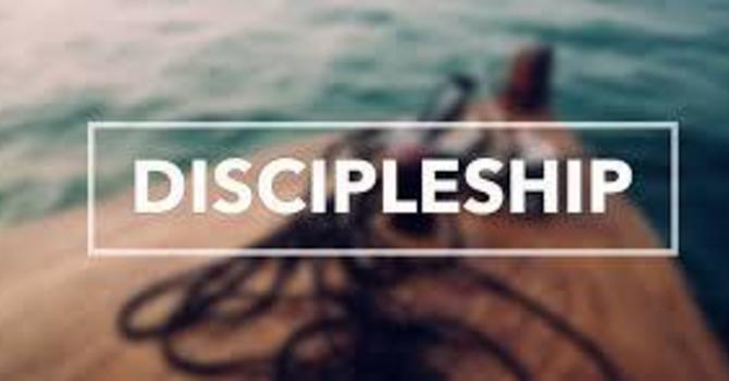 Discipleship Part III