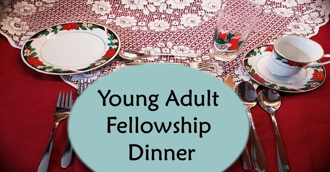 Young Adult Fellowship Social and Dinner