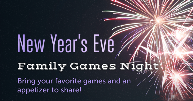 New Year's Eve Family Games Night!