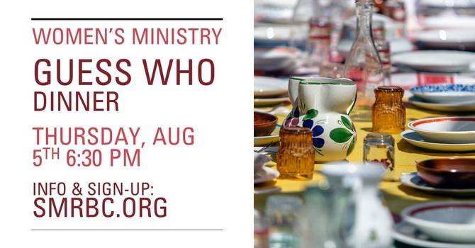 Women's Ministry Guess Who Dinner