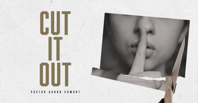 Cut It Out pt. 2