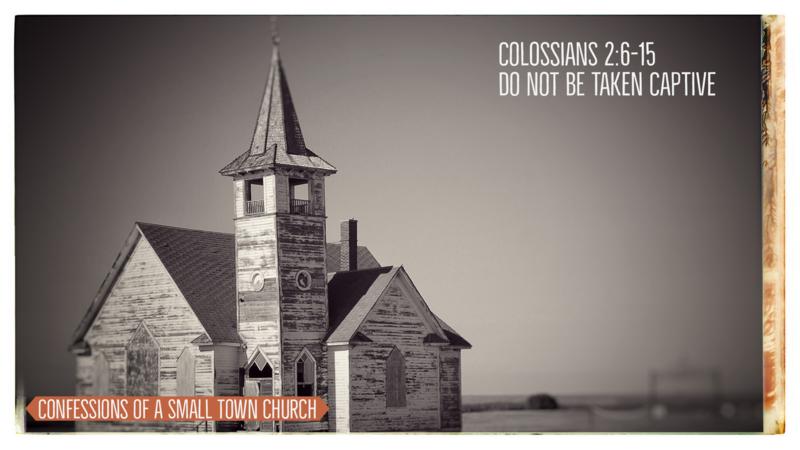 Do Not Be Taken Captive