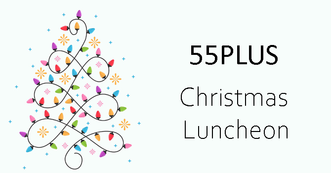 55PLUS Christmas Lunch