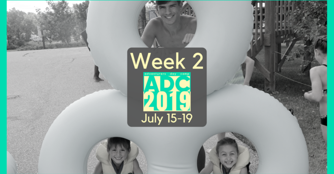 Adventurers Day Camp - Week 2