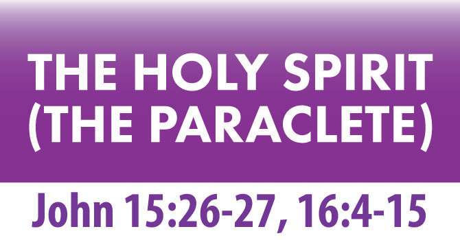 THE HOLY SPIRIT (The Paraclete)
