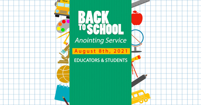 Back to School Anointing Service