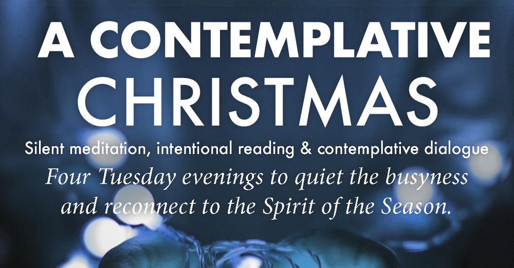 A Contemplative Christmas