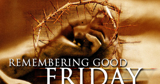 PENDING - Good Friday Service