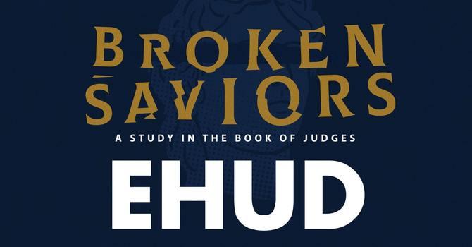 Broken Saviors - Ehud image
