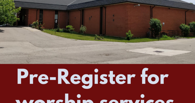 Pre-Register for Worship Services