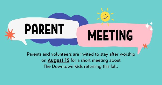 The Downtown Kids Parent Meeting