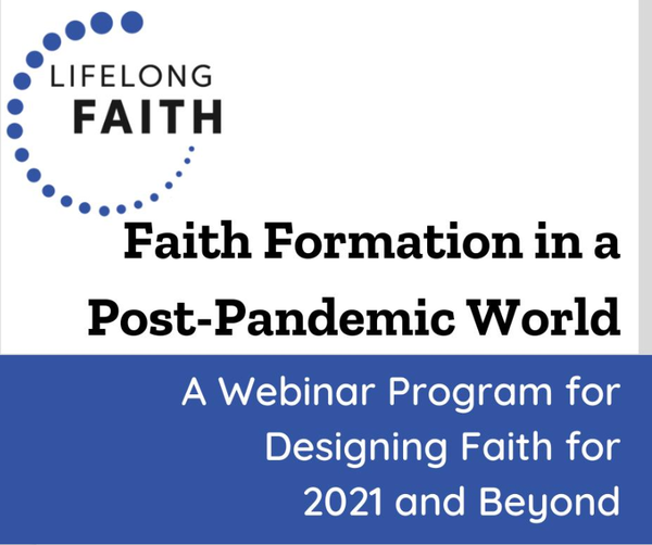 Faith Formation in a Post-Pandemic World