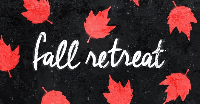 Ladies' Fall Retreat