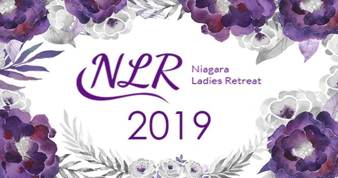 2019 NIAGARA  LADIES RETREAT 2019