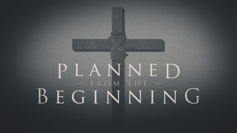 Planned From the Beginning