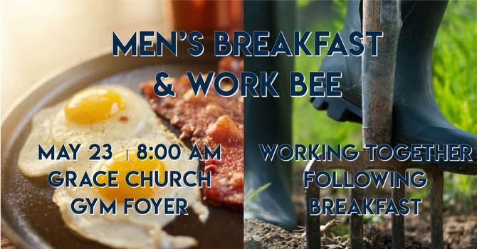 Men's Breakfast & Work Bee