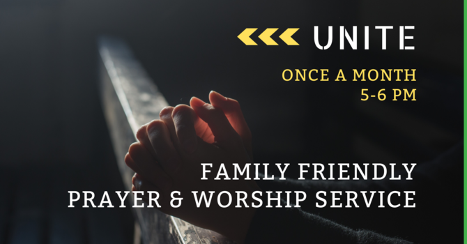 """Unite"" Prayer & Worship Service"