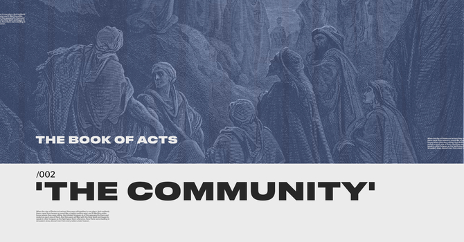 ACTS: The Community (wk 6)