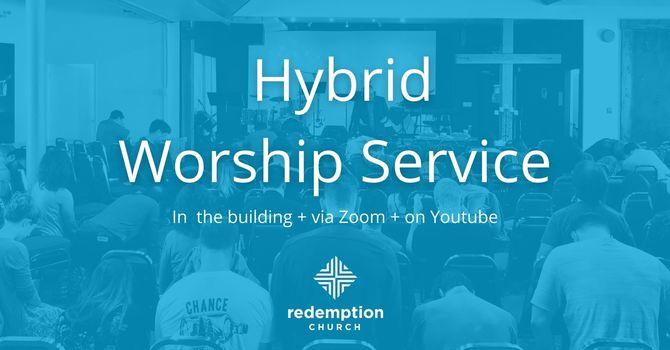 HYBRID WORSHIP SERVICE