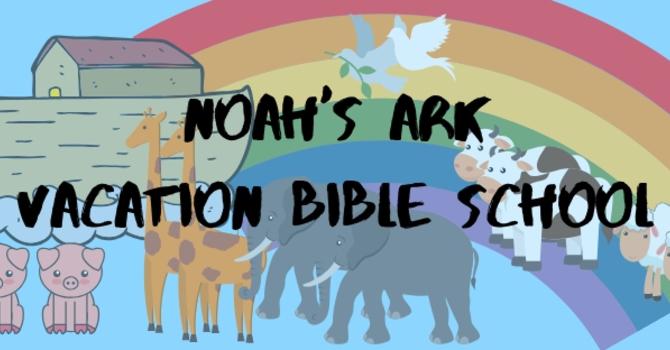 Noah's Ark Vacation Bible School