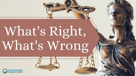 What's Right, What's Wrong