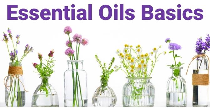 ZOOM: Essential Oils Basics Class