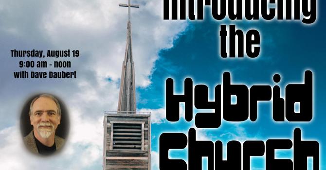 Introducing the Hybrid Church