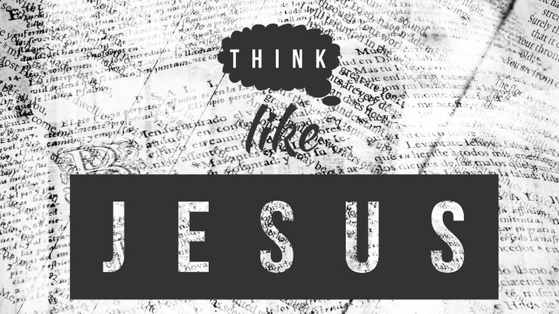 Think Like Jesus Thought