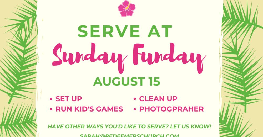 Serve at Sunday Funday