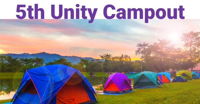 In-Person: 5th Annual Unity Campout