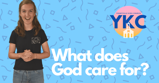 What does God care for?