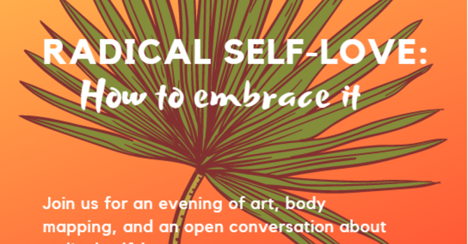 RADICAL SELF-LOVE: How to Embrace it