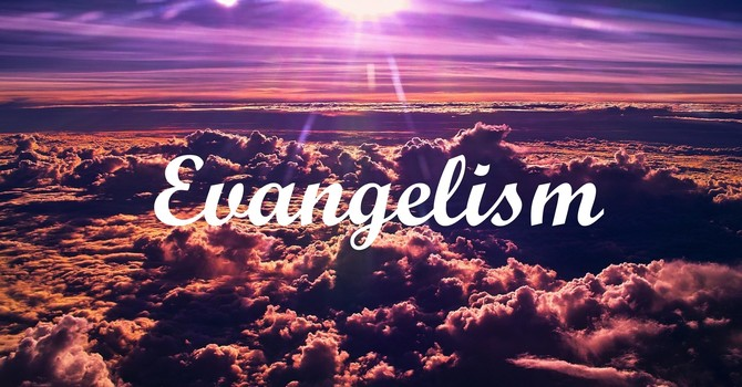 Evangelism - Loving Others for Free!