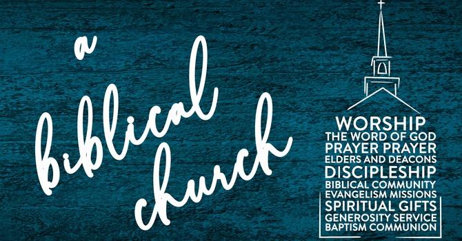 A Biblical Church: Discipleship Week 2
