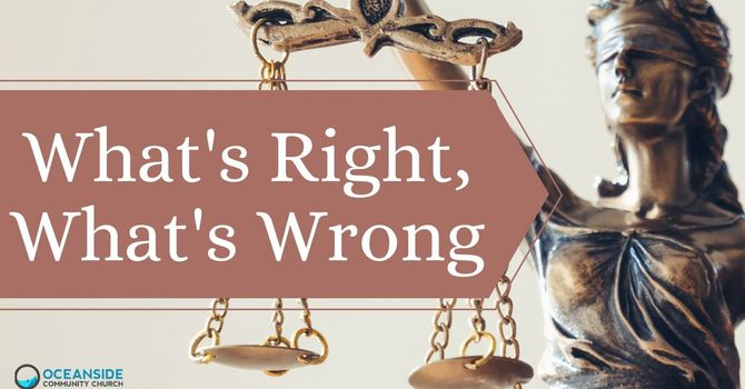 What's Right, What's Wrong III