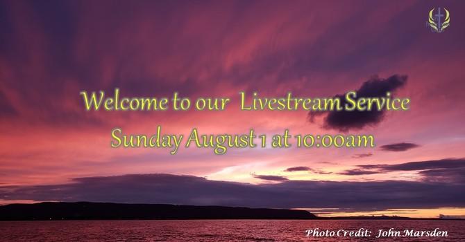 Sunday August 1 Livestream Service